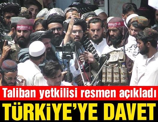 AFGANSTAN 'DA ÖNEMLİ GELİŞME... Taliban Türkiye'yi Afganistan'a davet etti